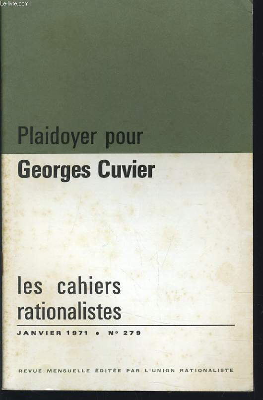 LES CAHIERS RATIONALISTES n°279 : Plaidoyer pour Georges Cuvier