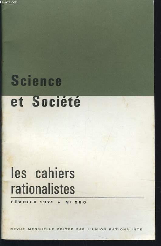 LES CAHIERS RATIONALISTES n°280 : Science et Société