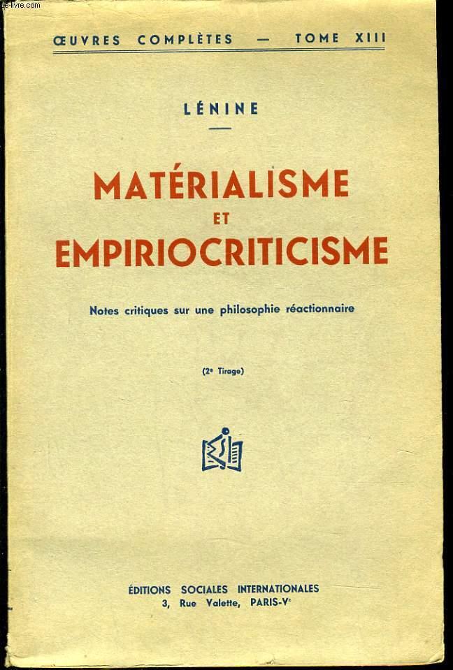 MATERIALISME ET EMPIRIOCRITICISME  tome XIII - notes critiques sur une philosophie réactinonaire