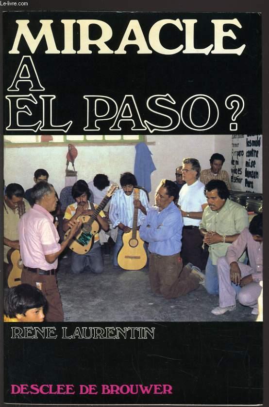 MIRACLE A EL PASO ?