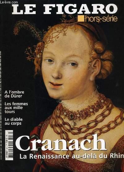 LE FIGARO hors série : Cranach la renaissance au delà du Rhin