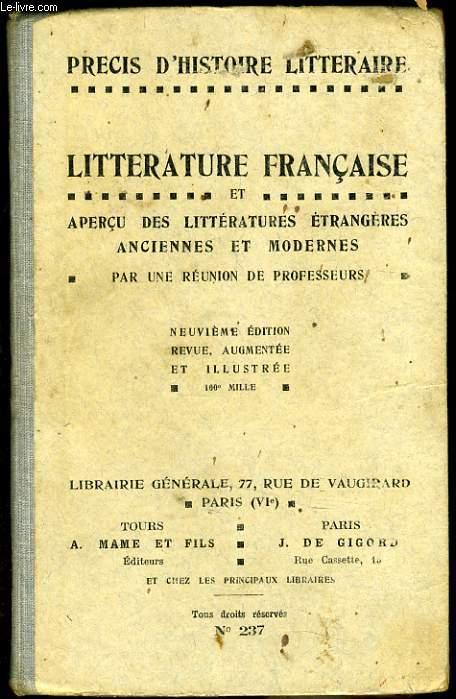 LITTERATURE FRANCAISE et aperçu des littératures étrangères anciennes et modernes