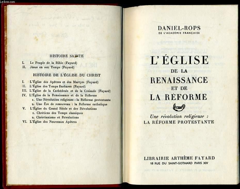 L'EGLISE DE LA RENAISSANCE ET DE REFORME en 2 tomes : Une revolution relgieuse : La réforme protestante / Un ère de renouveau : La réforme catholique