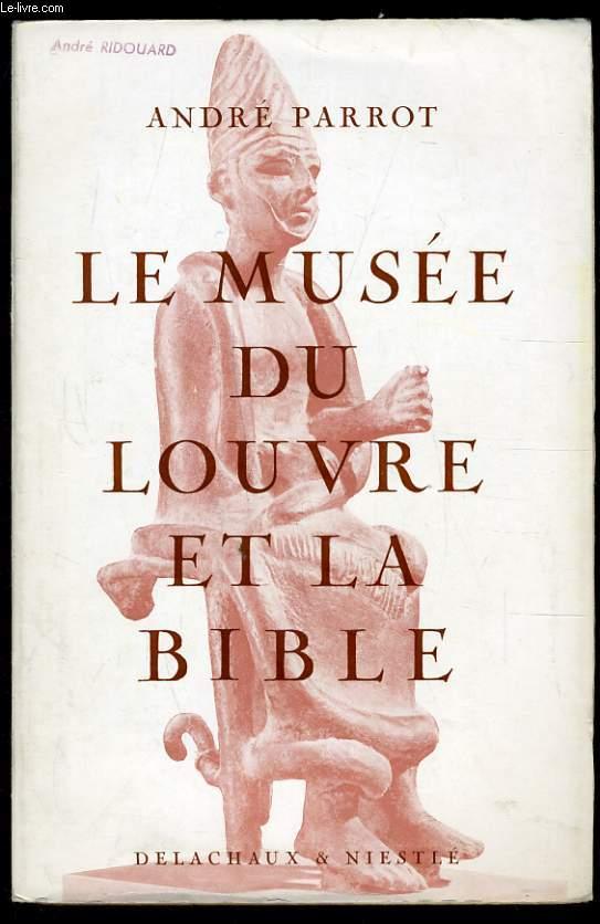 LE MUSEE DU LOUVRE ET LA BIBLE