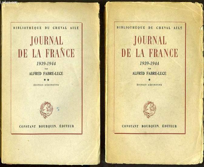 JOURNAL DE LA FRANCE 1939-1944 en 2 tomes :