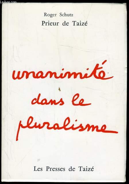 UNANIMITE DANS LE PLURALISME