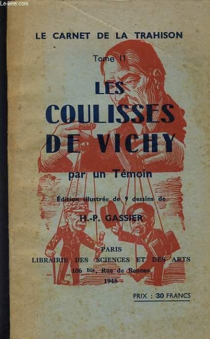 LES COULISSES DE VICHY PAR UN TEMOIN TOME 2