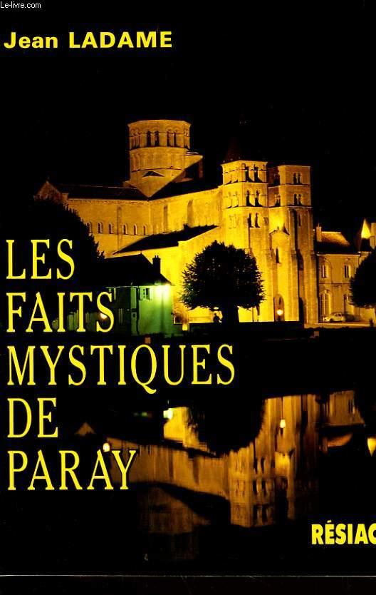 LES FAITS MYSTIQUES DE PARAY