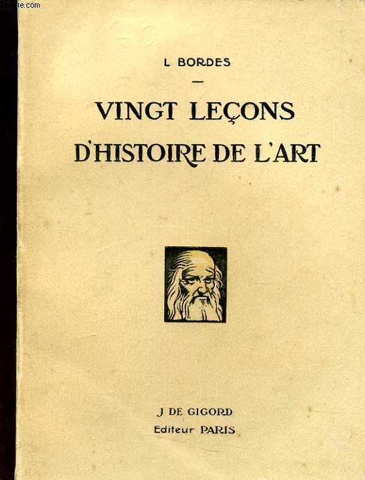 VINGT LECONS D'HISTOIRE DE L'ART