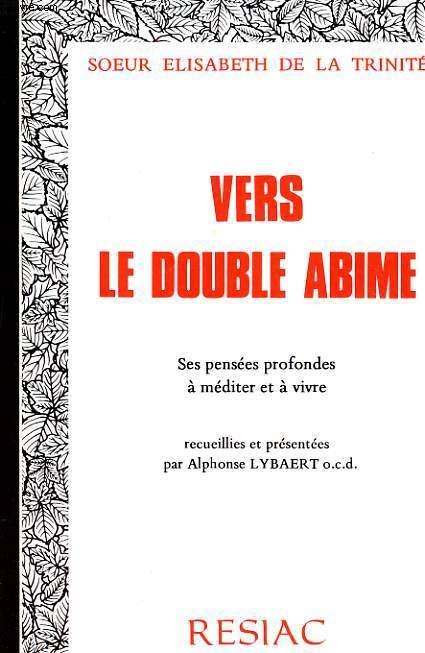 VERS LE DOUBLE ABIME - SES PENSEES PROFONDES A MEDITER ET A VIVRE