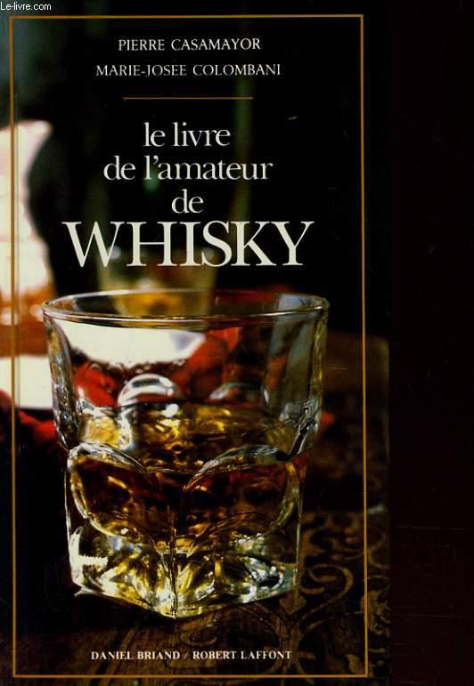Le Livre De L Amateur De Whisky