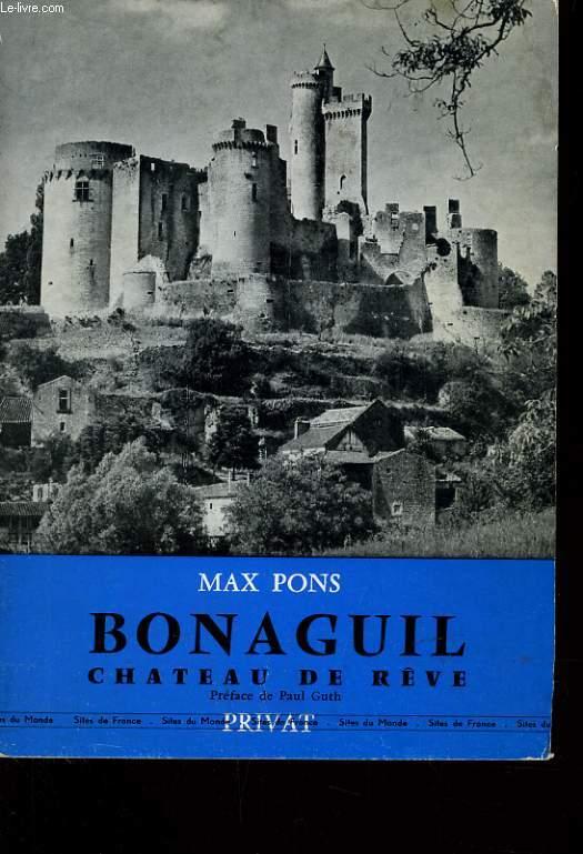 BONAGUIL - CHATEAU DE REVE 6 ESSAI SUR LE CHATEAU DE BONAGUIL DANS LE HAUT AGENAIS