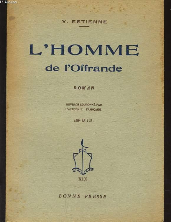 L'HOMME DE L'OFFRANDE