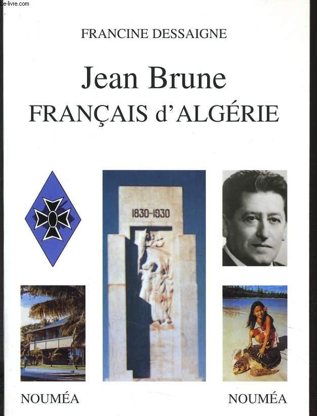 JEAN BRUNE FRANCAIS D'ALGERIE