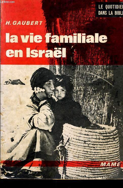 LA VIE FAMILIALE EN ISRAEL