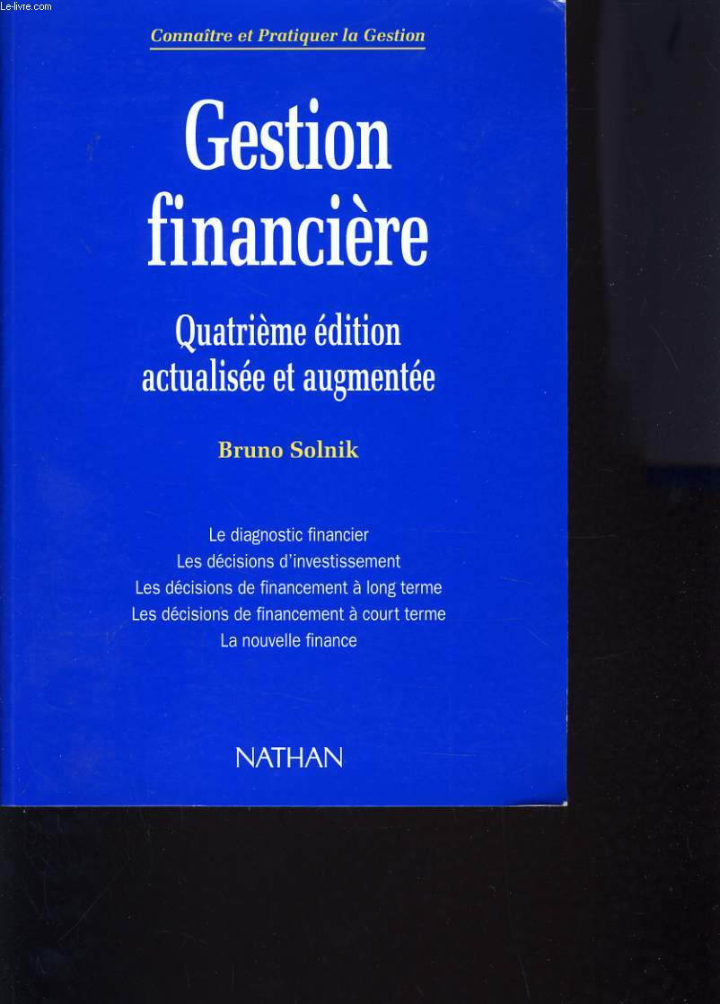 GESTION FINANCIERE - QUATRIEME EDITION ACTUALISEE ET AUGMENTEE