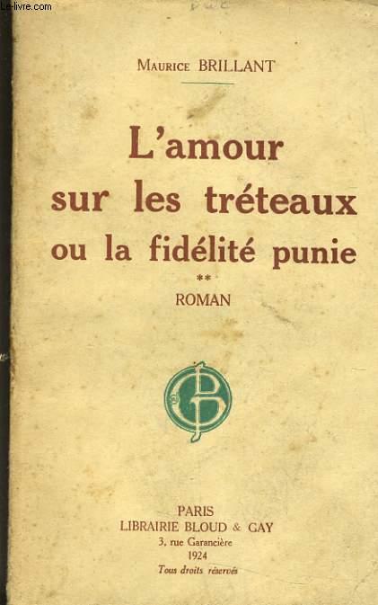 L'AMOUR SUR LES TRETEAUX OU LA FIDELITE PUNIE TOME 2
