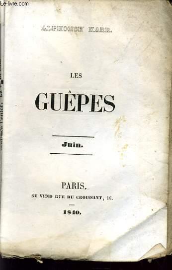 LES GUEPES - JUIN
