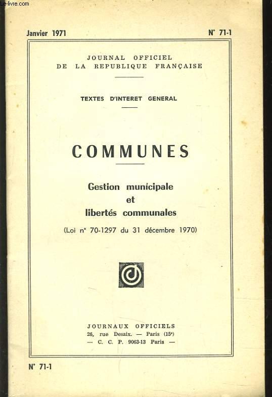 COMMUNES - GESTION MUNICIPALES ET LIBERTES COMMUNALES