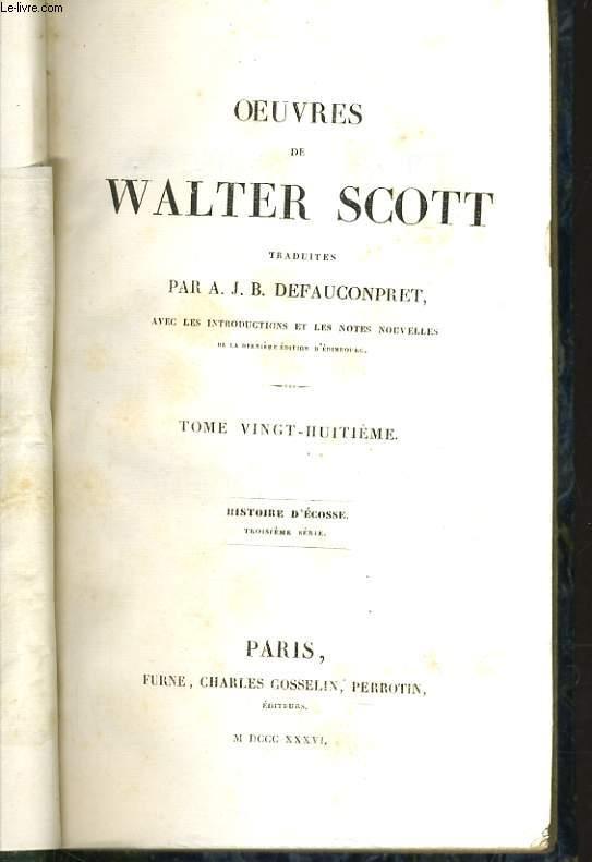 OEUVRES DE WALTER SCOTT TOME 28 - HISTOIRE D'ECOSSE 3