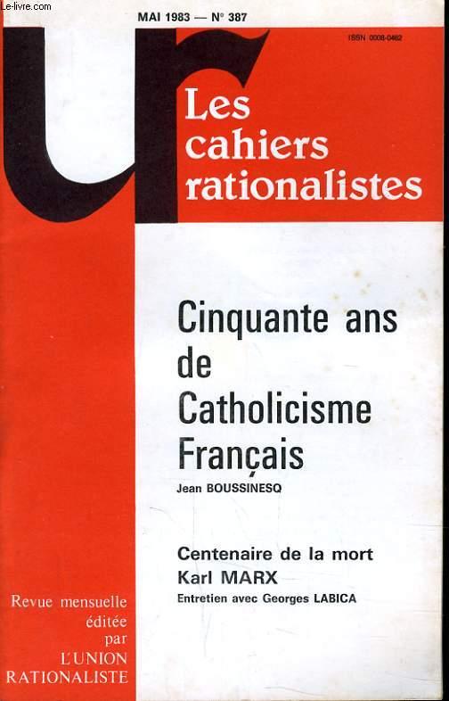 LES CAHIERS RATIONALISTES N°387 - CINQUANTE ANS DE CATHOLICISME FRANCAIS
