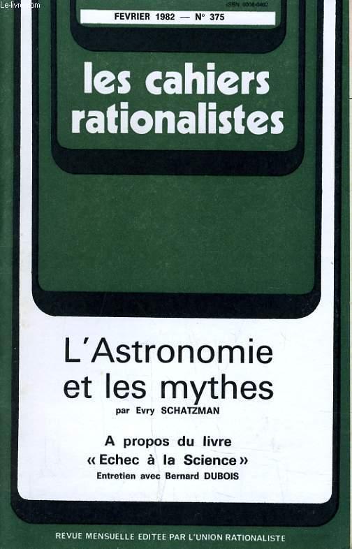 LES CAHIERS RATIONALISTES N°375 - L'ASTRONOMIE ET LES MYTHES