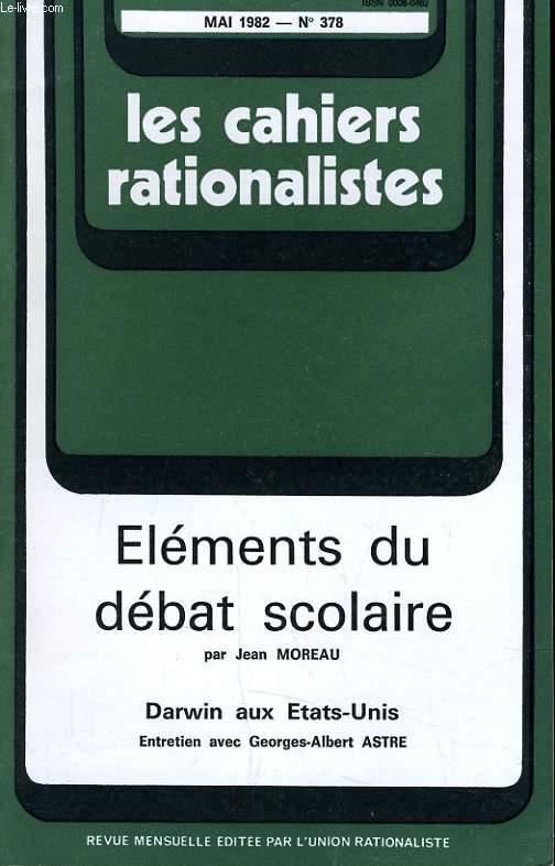 LES CAHIERS RATIONALISTES N°378 - ELEMENTS DU DEBAT SCOLAIRE - DARWIN AUX ETATS-UNIS