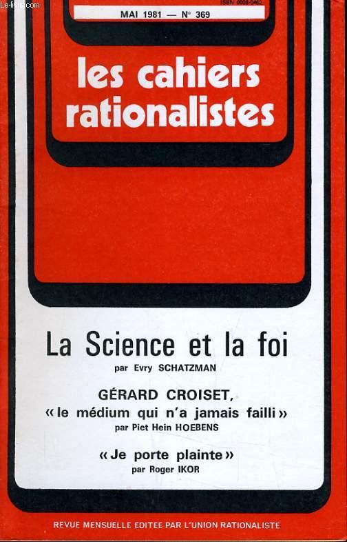 LES CAHIERS RATIONALISTES N°369 - LA SCIENCE ET LA FOI