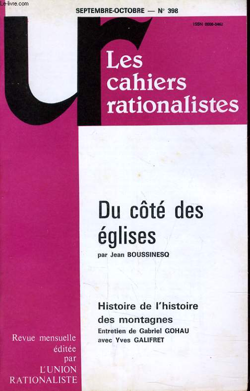 LES CAHIERS RATIONALISTES N°398 - DU COTE DES EGLISES - HISTOIRE DE L'HISTOIRE DES MONTAGNES