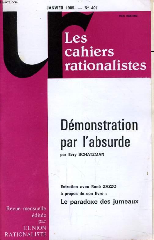 LES CAHIERS RATIONALISTES N°401 - DEMONSTRATION PAR L'ABSURDE - LE PARADOXE DES JUMEAUX