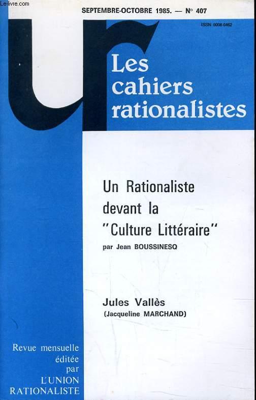 LES CAHIERS RATIONALISTES N°407 - UN RATIONALISTE DEVANT LA