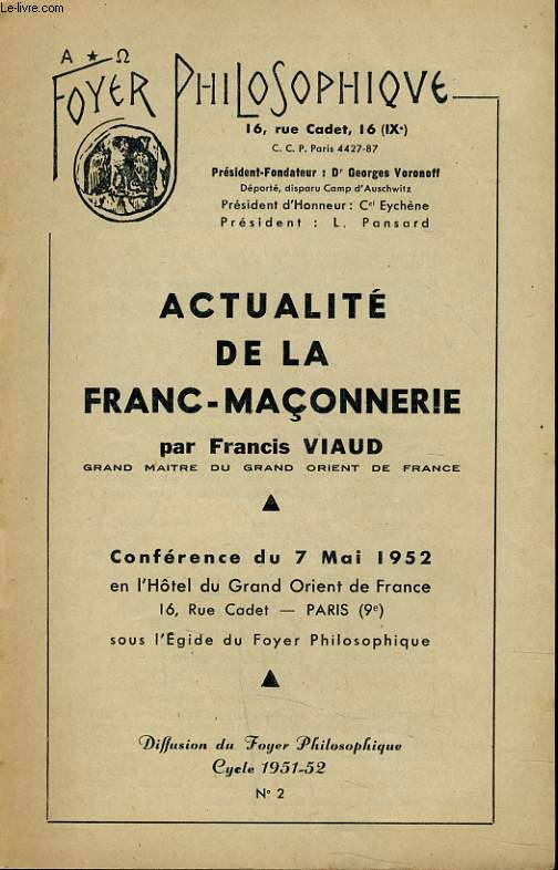 FOYER PHILOSOPHIQUE N°2 - ACTUALITE DE LA FRANC-MACONNERIE