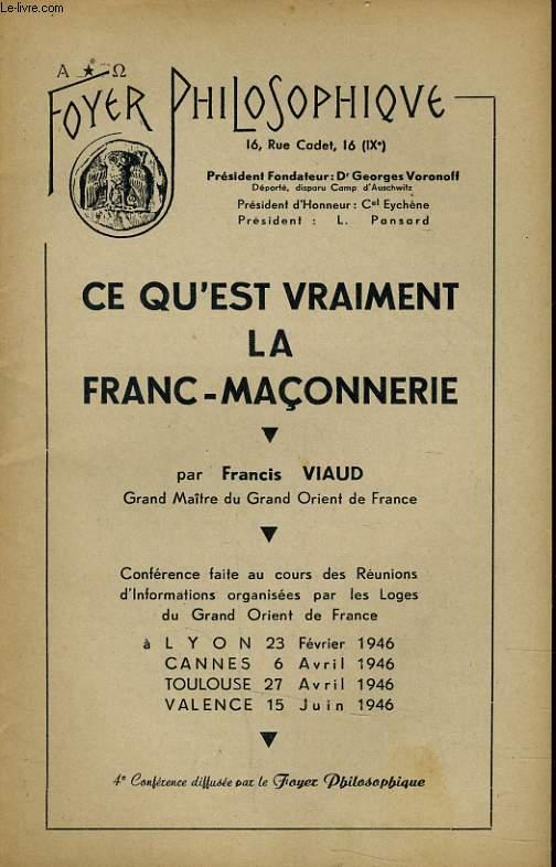 FOYER PHILOSOPHIQUE - CE QU'EST LA FRANC-MACONNERIE