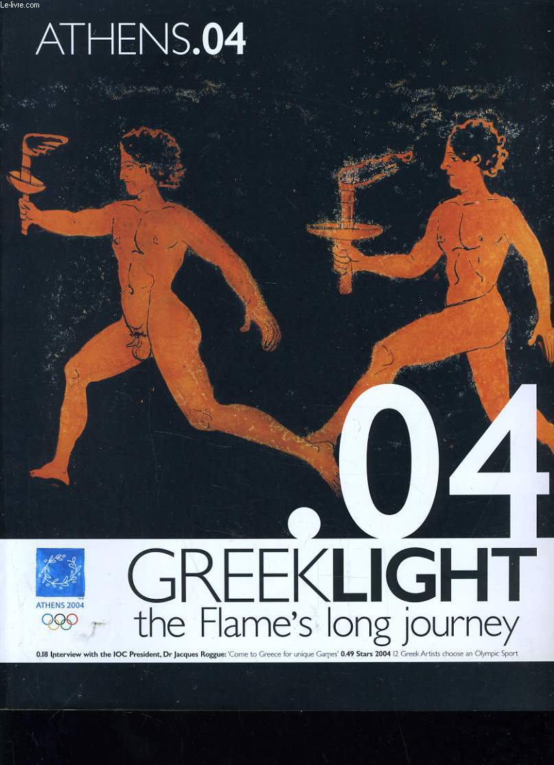 ATHENS.04 GREEKLIGHT THE FLAME'S LONG JOURNEY