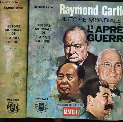 HISTOIRE MONDIALE DE L'APRES GUERRE EN DEUX TOMES