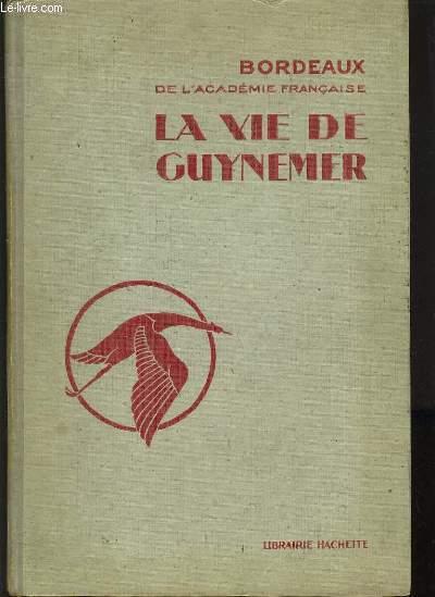 LA VIE DE GUYNEMER