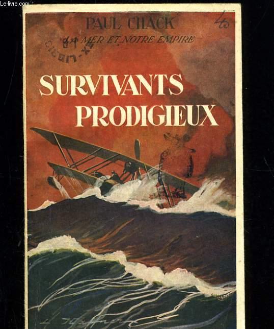 SURVIVANTS PRODIGIEUX