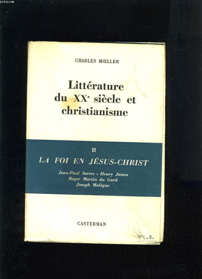 LITTERATURE DU XXe SIECLE ET CHRISTIANISME - 2 LA FOI EN JESUS-CHRIST