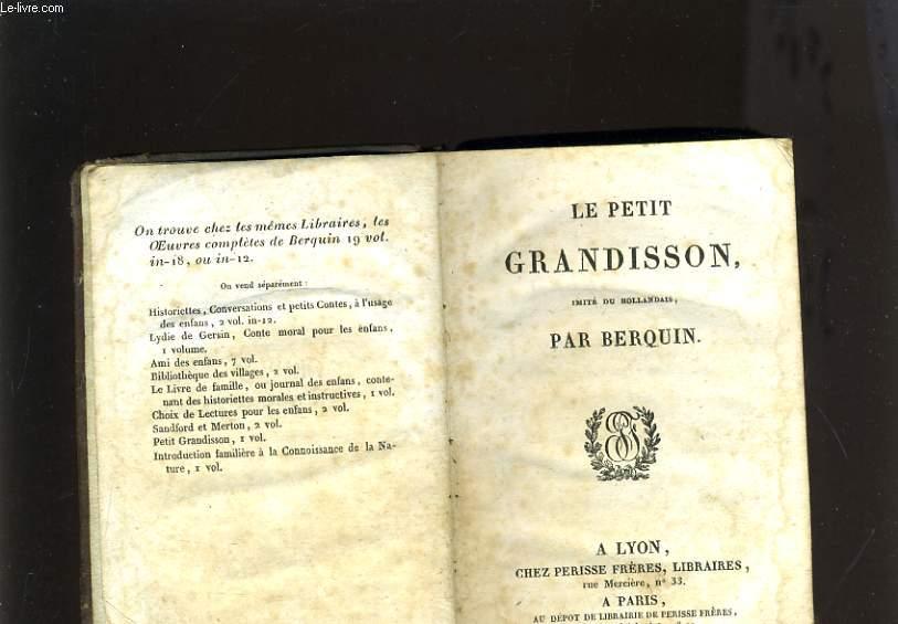 LE PETIT GRANDISSON IMITE DU HOLLANDAIS