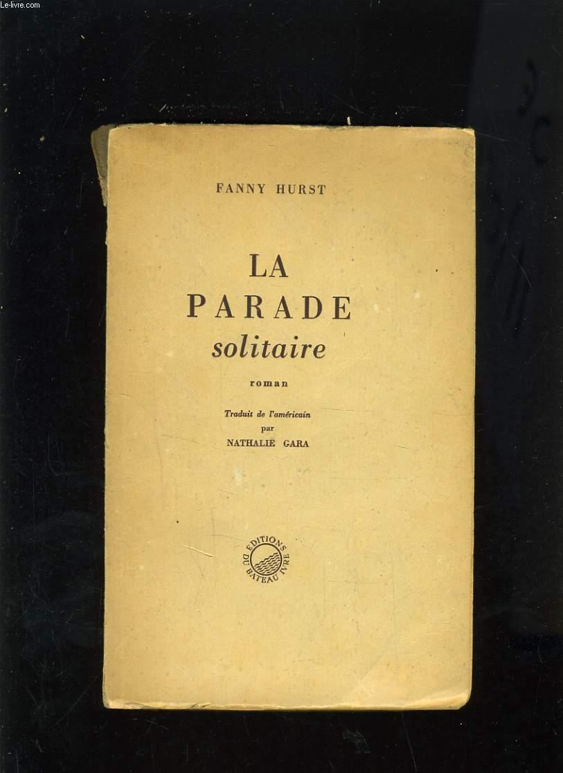 LA PARADE SOLITAIRE
