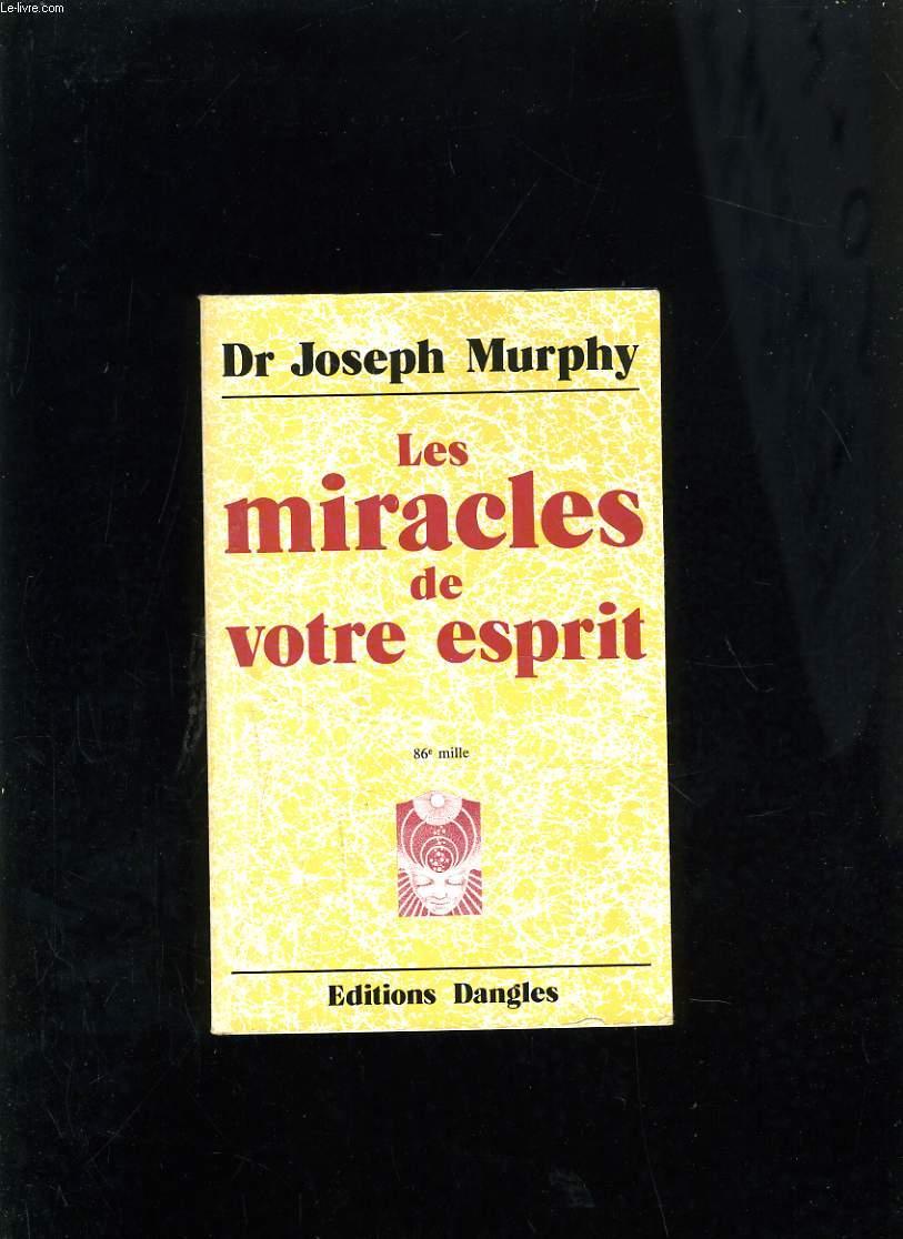 LES MIRACLES DE VOTRE ESPRIT
