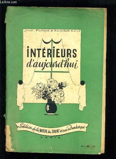 INTERIEUR D'AUJOURDHUI