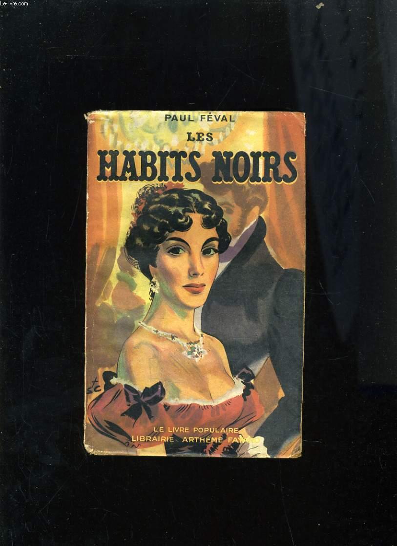 LES HABITS NOIRS