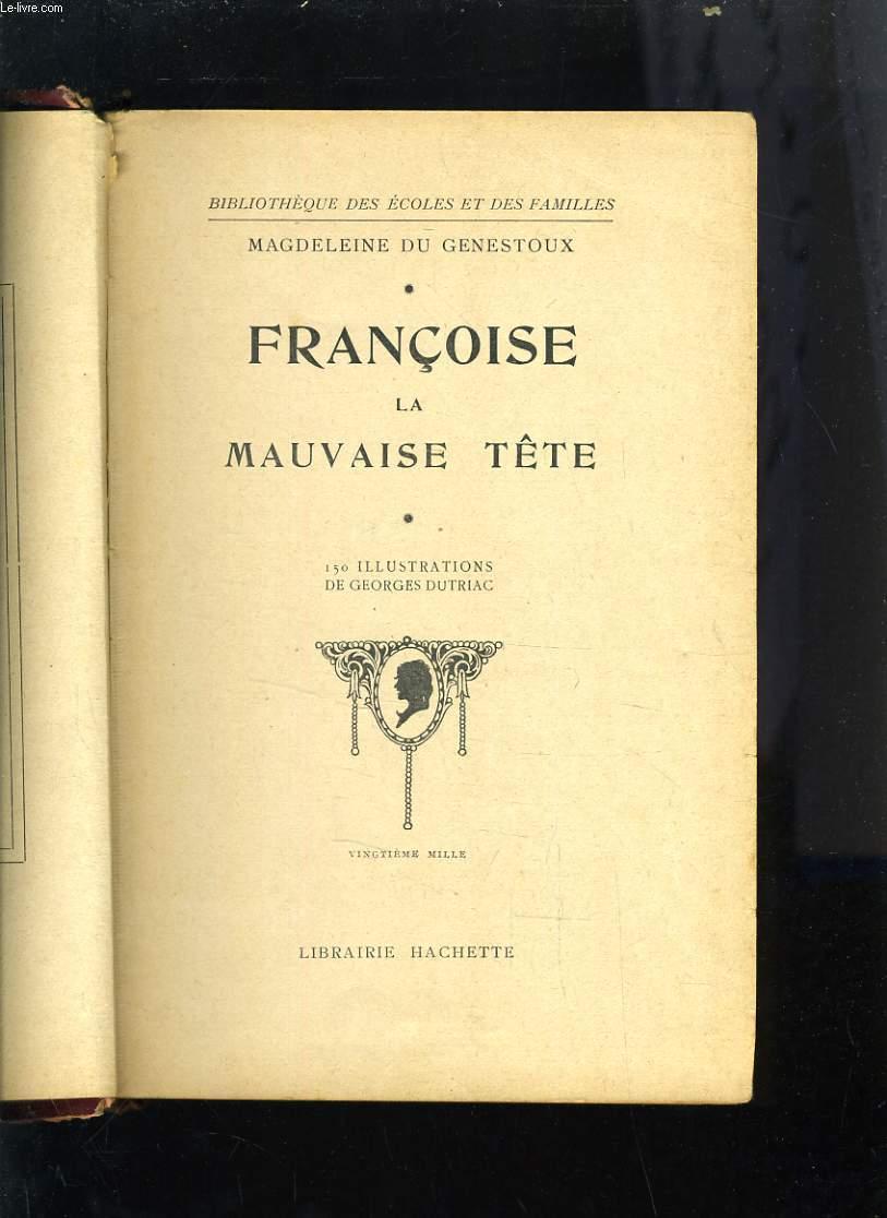 FRANCOISE LA MAUVAISE