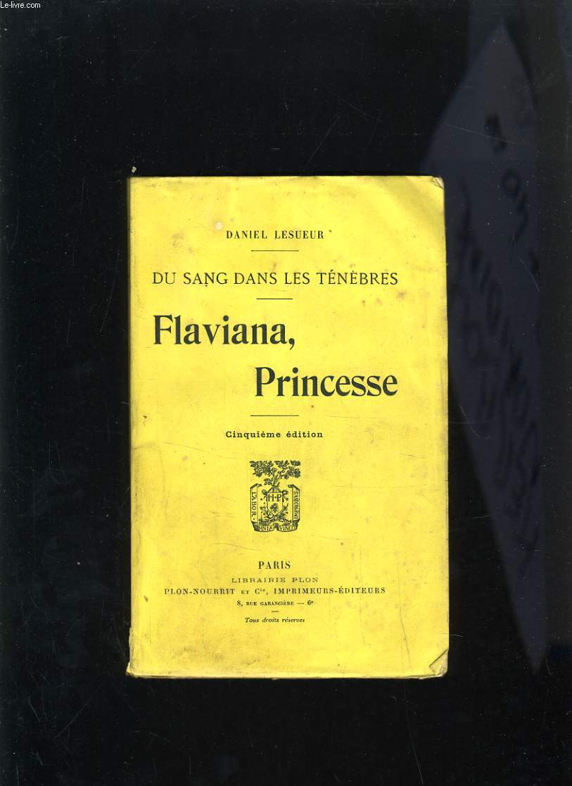 DU SANG DANS LES TENEBRES - FLAVIANA PRINCESSE