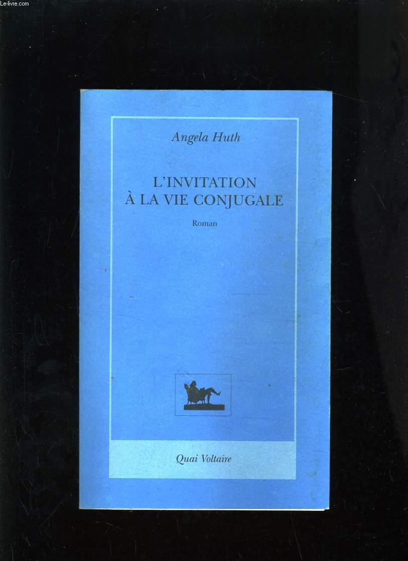 L'INVITATION A LA VIE CONJUGALE