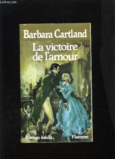 LA VICTOIRE DE L'AMOUR