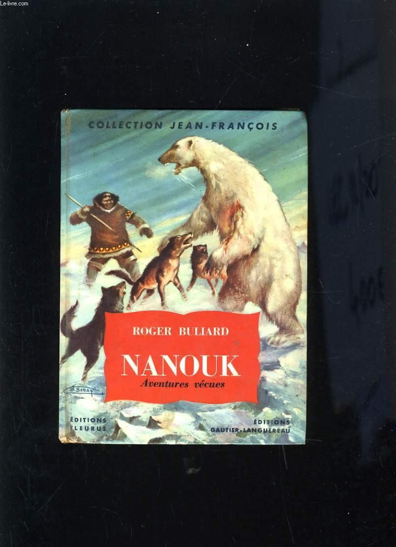NANOUK AVENTURES VECUES