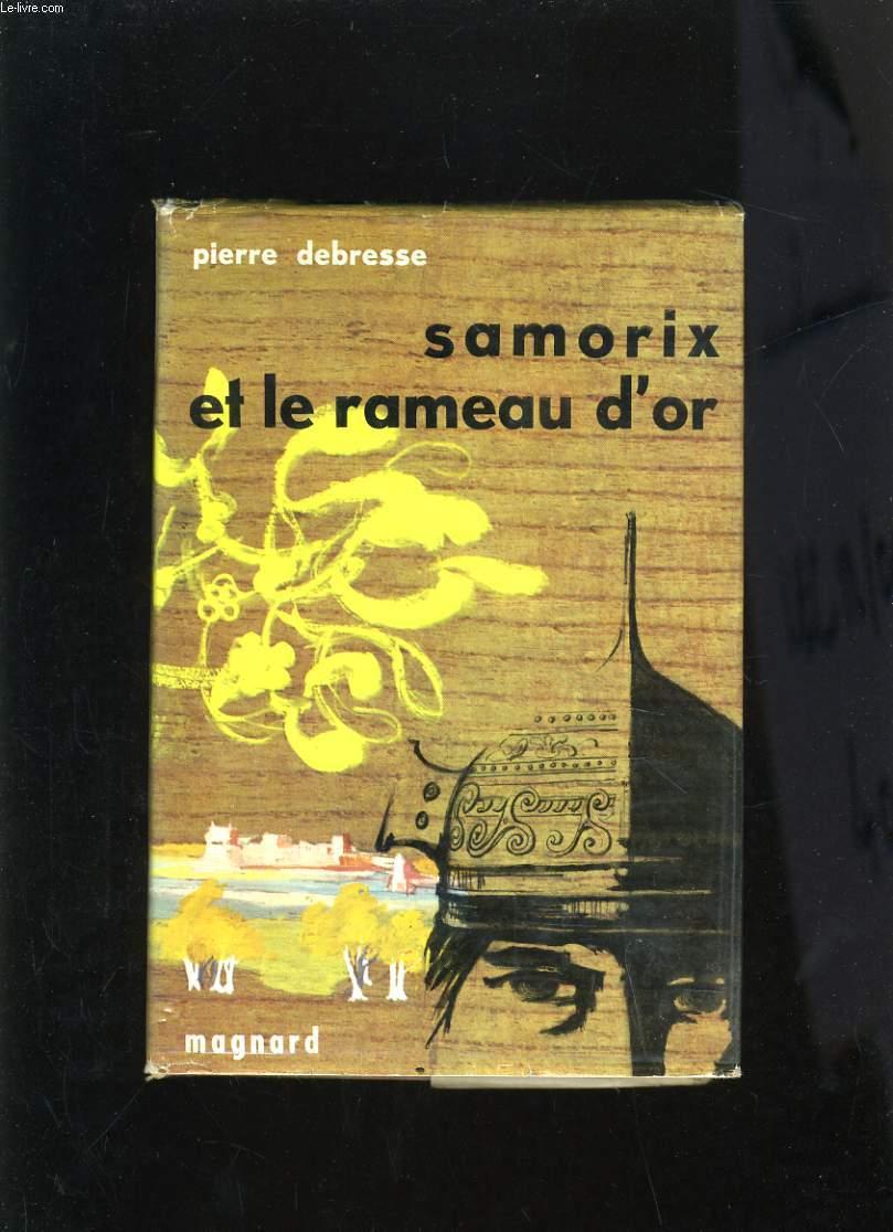 SAMORIX ET LE RAMEAU D'OR