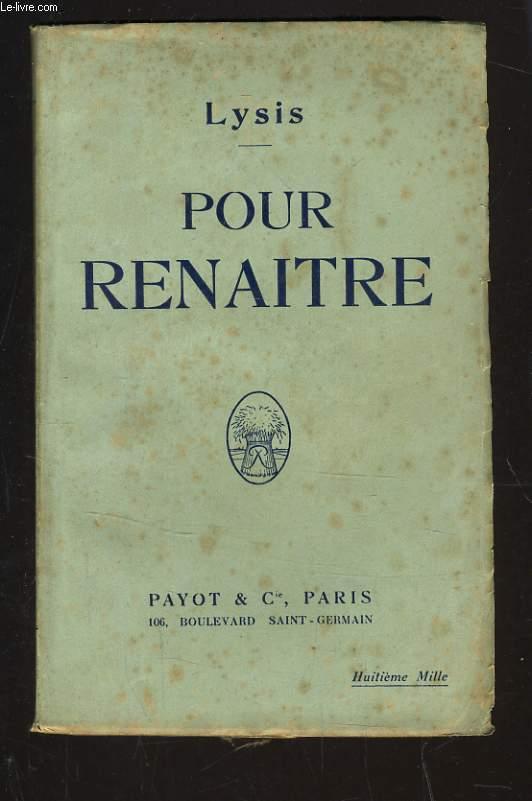 POUR RENAITRE